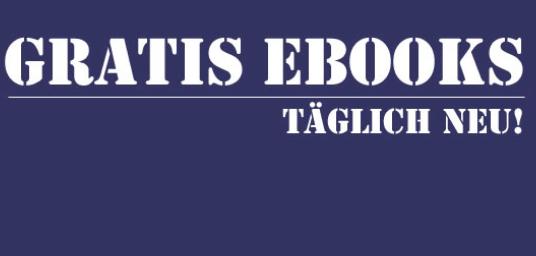 Täglich neue gratis Ebooks zum Download