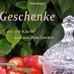 """Thumbnail image for Gratis Ebook Download: """"Geschenke – aus der Küche und aus dem Garten"""""""