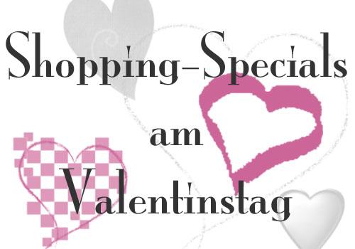 Post image for Übersicht der Shopping-Aktionen zum Valentinstag