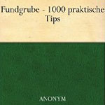 "Thumbnail image for Gratis Ebook Download: ""Fundgrube – 1000 praktische Tips für die Hausfrau"""